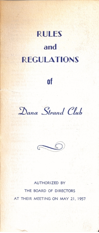 Rules and Regulations of the Dana Strand Club.